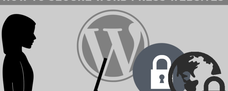 How To Secure Word Press Websites